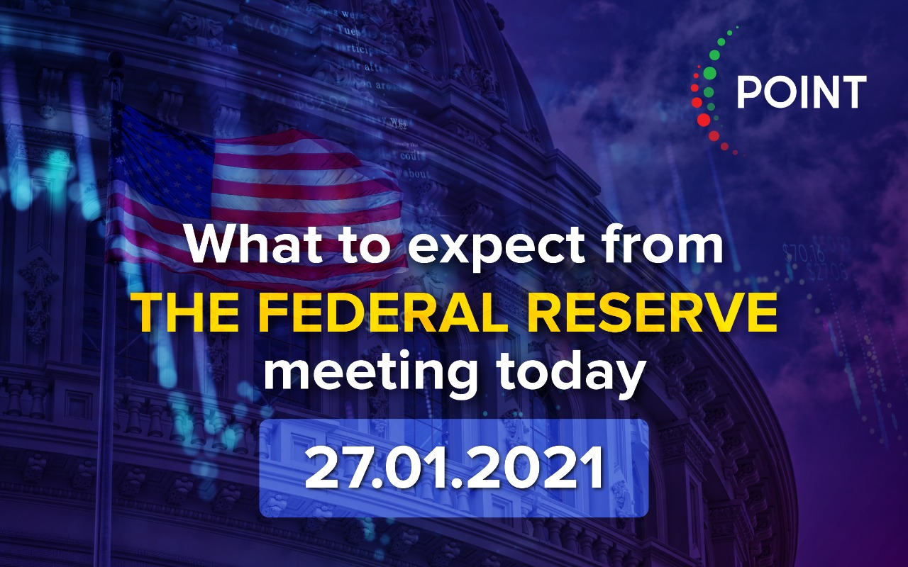 What to expect from the FEDERAL reserve meeting today 27.01.2021