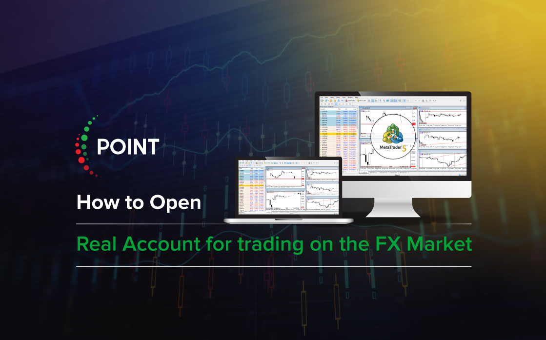 How to Open a real account for trading in the FX Market