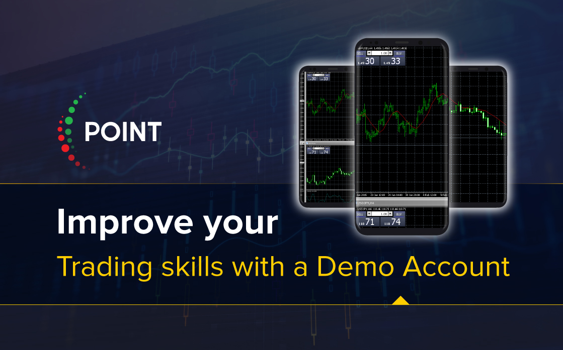 Improve your trading skills with a Demo Account